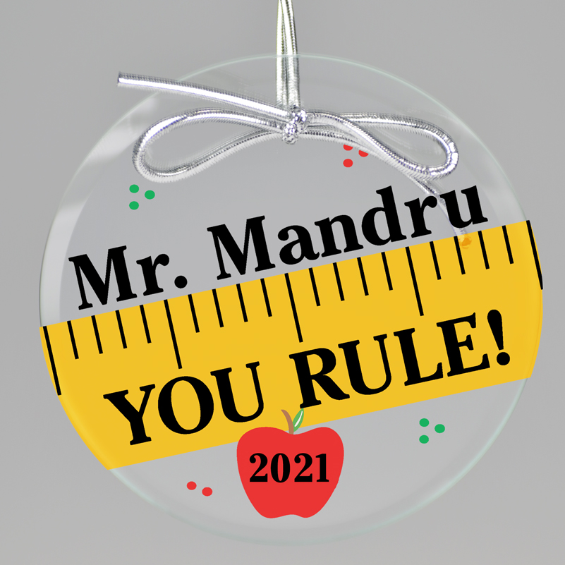 You Rule Glass Ornament by Embossed Graphics makes cute teacher gifts